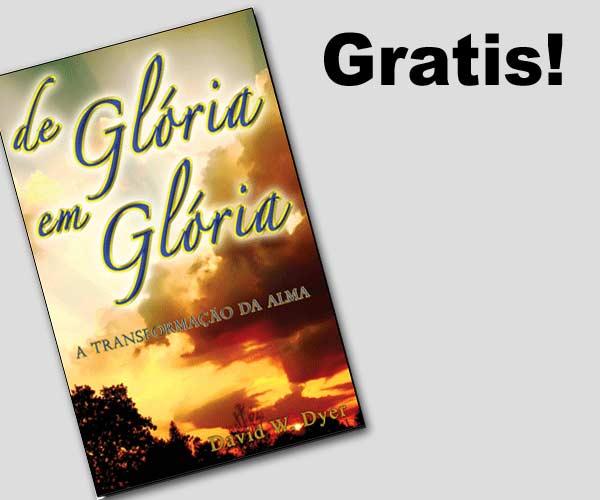 De Gloria en Gloria, Libro por David W. Dyer